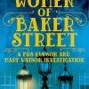 The Women of Baker Street by Michelle Birkby