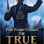 The True Soldier by Paul Fraser Collard