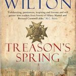 Treason's Spring by Robert Wilton