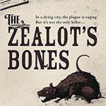 The Zealot's Bones by D.M. Mark