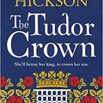 The Tudor Crown by Joanna Hickson