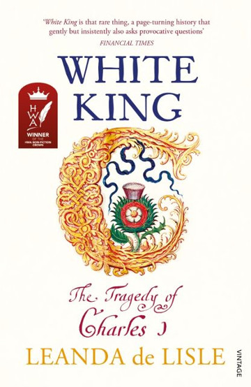Buy White King by Leanda de Lisle