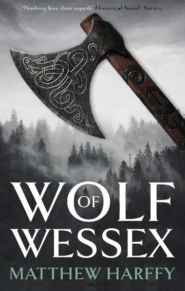Buy Wolf of Wessex by Matthew Harffy