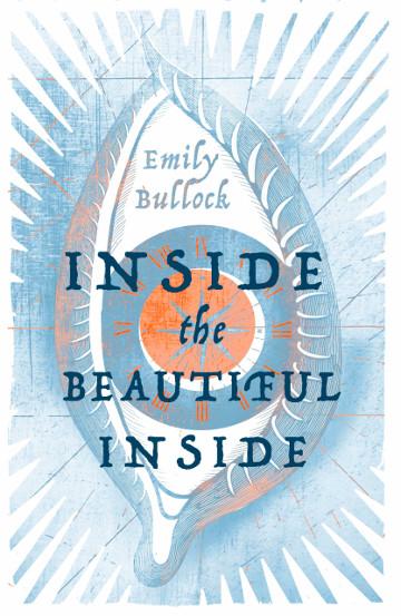 Buy Inside the Beautiful Inside by Emily Bullock