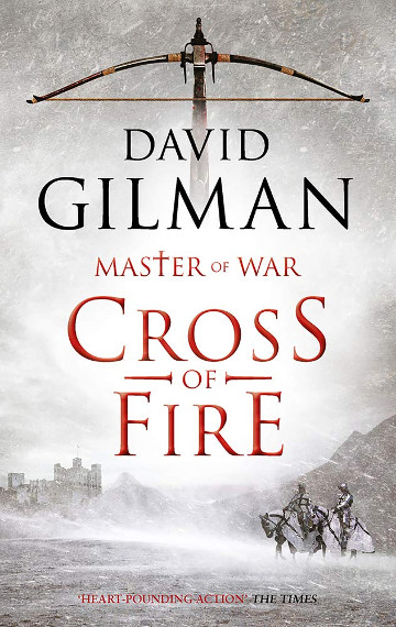 Buy Cross of Fire (Master of War book 6) by David Gilman