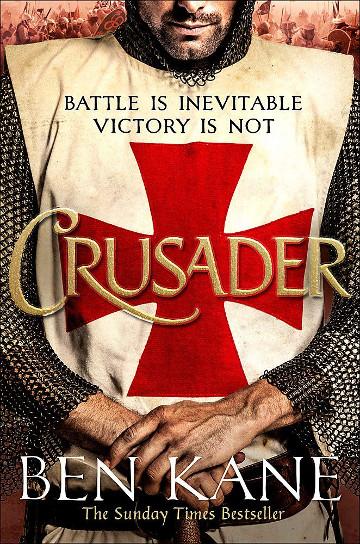 Buy Crusader by Ben Kane