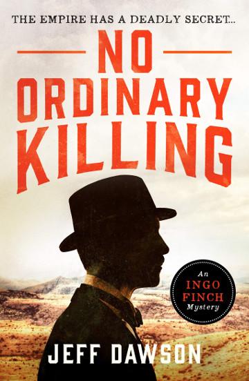 Buy No Ordinary Killing by Jeff Dawson