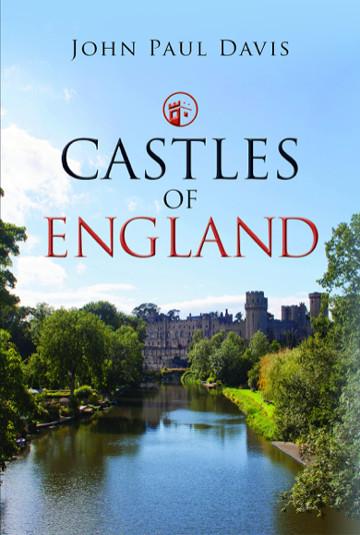 Buy Castles of England by John Paul Davis