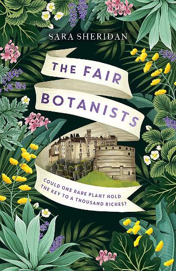 Buy The Fair Botanists by Sara Sheridan