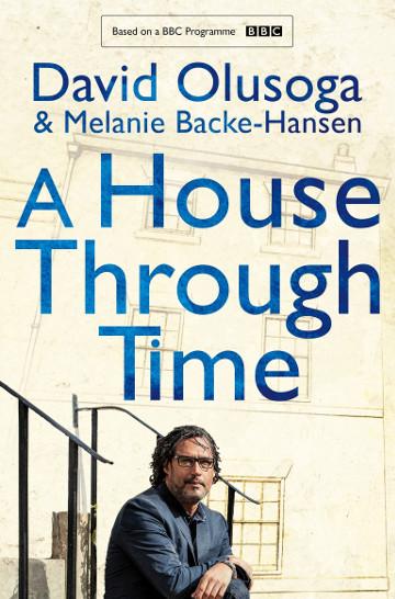 Buy A House Through Time by Melanie Backe-Hansen and David Olusoga