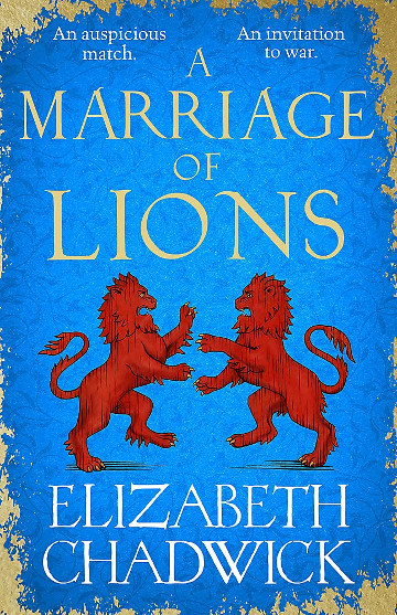 Buy A Marriage of Lions by Elizabeth Chadwick